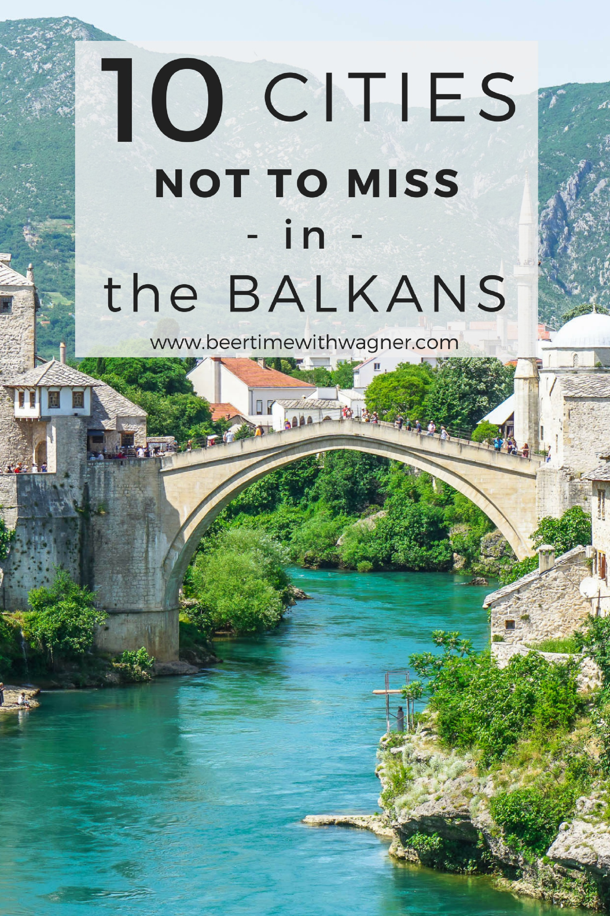 10 Cities in the Balkans via Wayfaring With Wagner