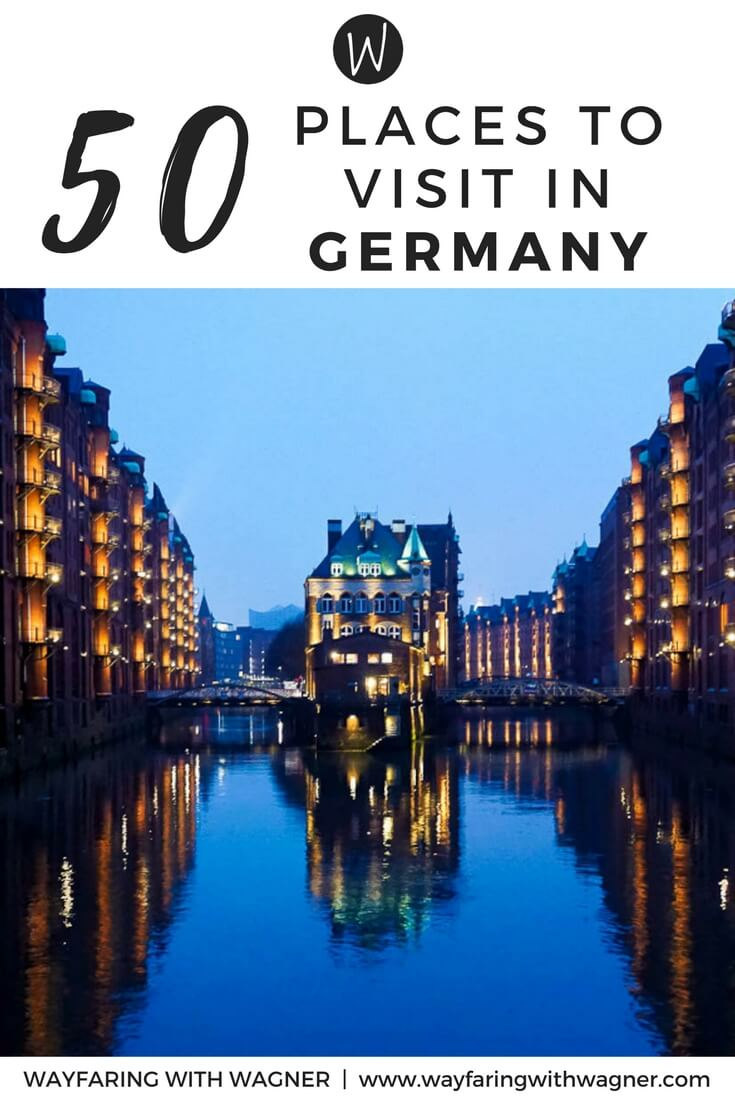 The Ultimate Germany Bucket List – Wayfaring With Wagner
