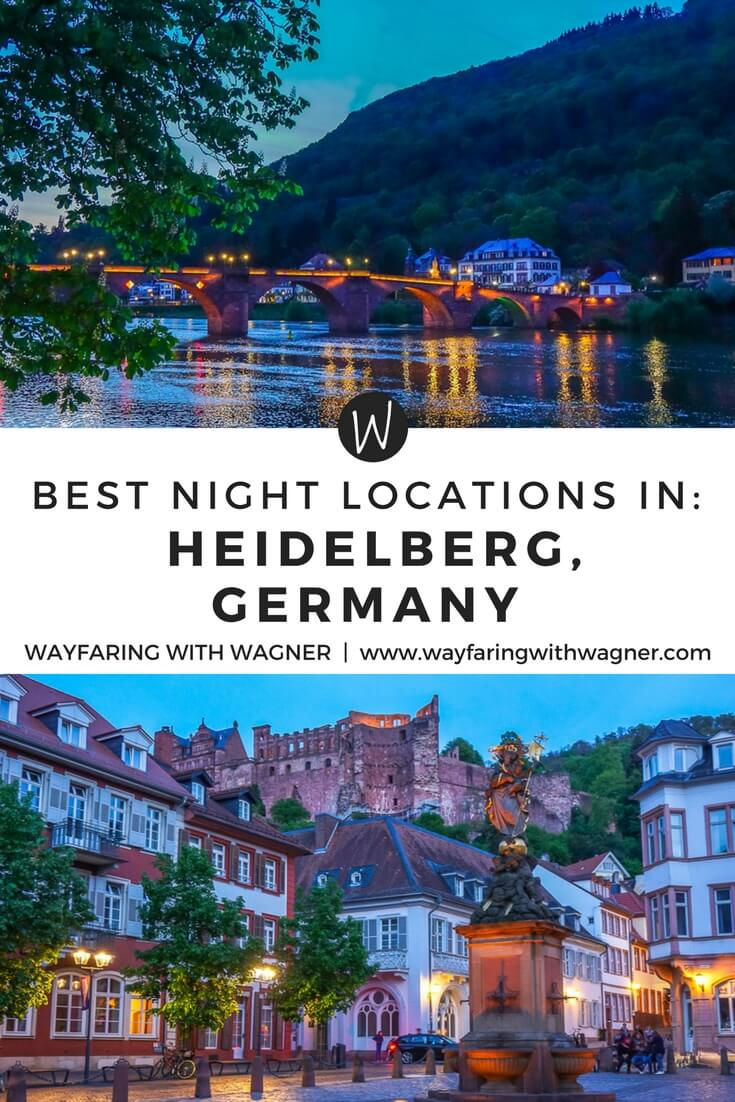 The best locations at night in Heidelberg, Germany | Heidelberg Castle | Heidelberg Altstadt | Heidelberg Tipps | Things To Do Heidelberg, Germany | European Travel | Germany Travel | Wayfaring With Wagner