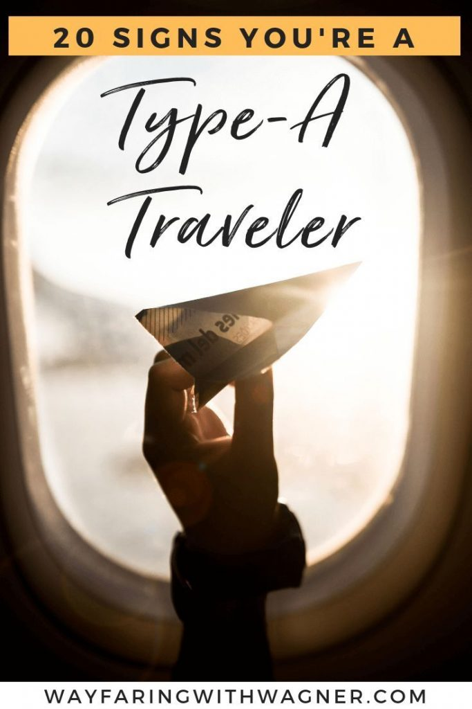 Get to the airport 3 hours early? Plan your travels by the hour with several spreadsheets? These are just a few signs that you are a Type-A traveler! #TypeATraveler